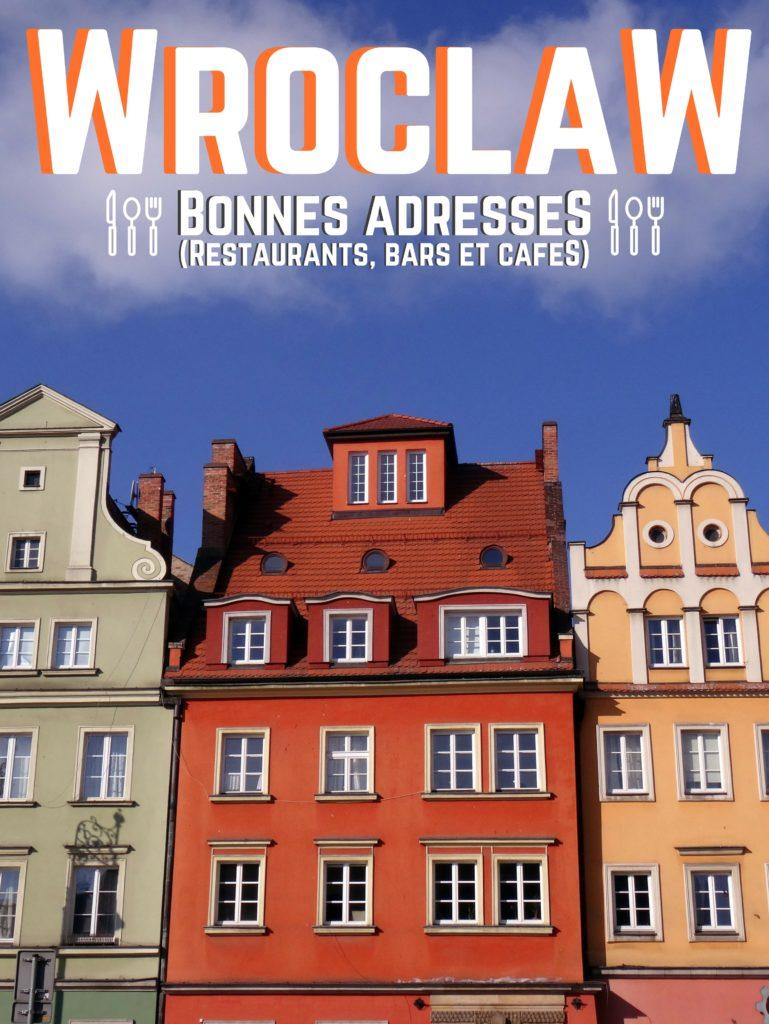 En voyage à Wroclaw? Voici une liste de bonnes adresses (restaurants, bars et cafés) toutes testées et approuvées - Pologne, Poland