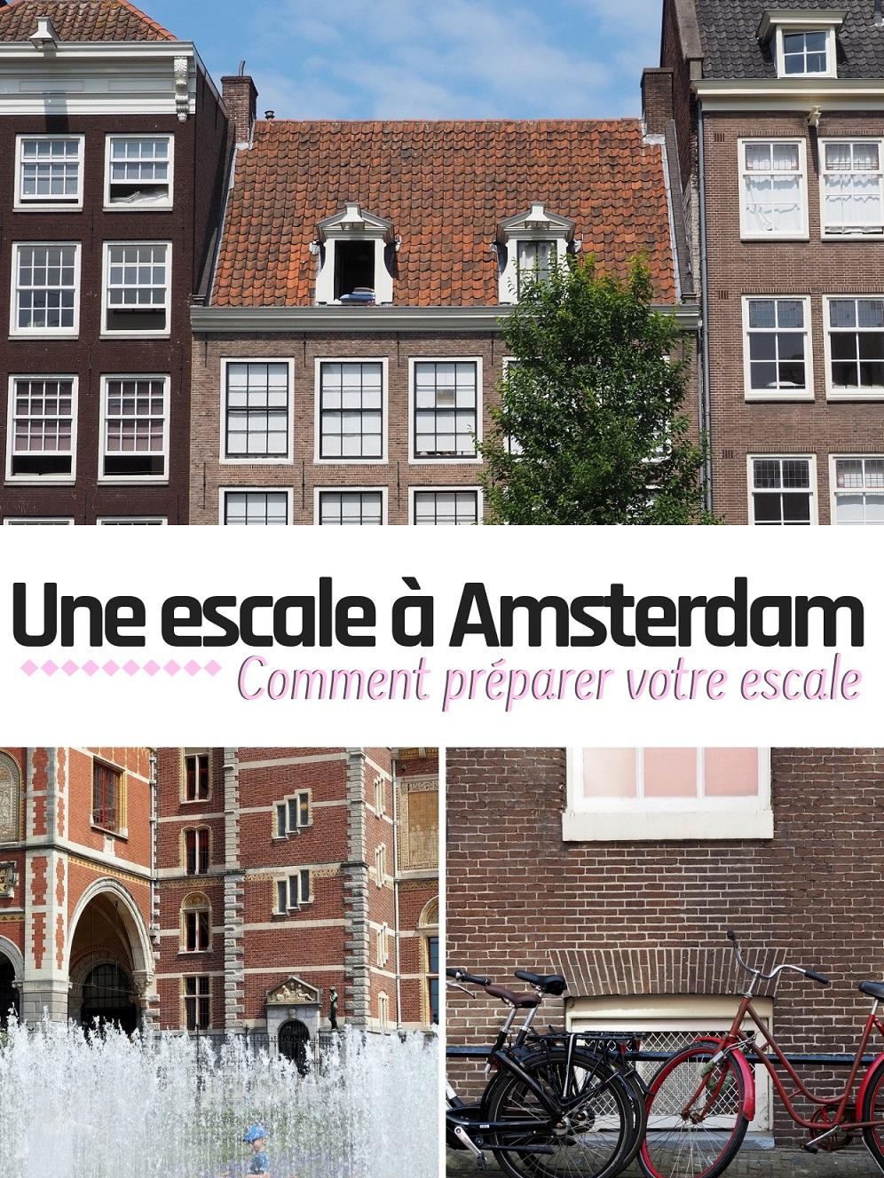 Une escale à Amsterdam : 12h pour visiter la ville Faites d'une longue escale une opportunité pour découvrir une ville. Lisez ces conseils pour vous préparer à la recherche d'une escale.