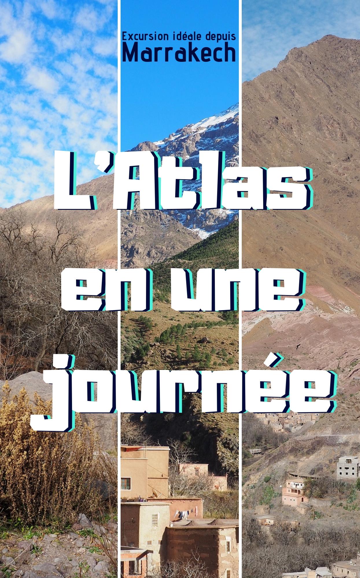 L'Atlas en une journée depuis Marrakech