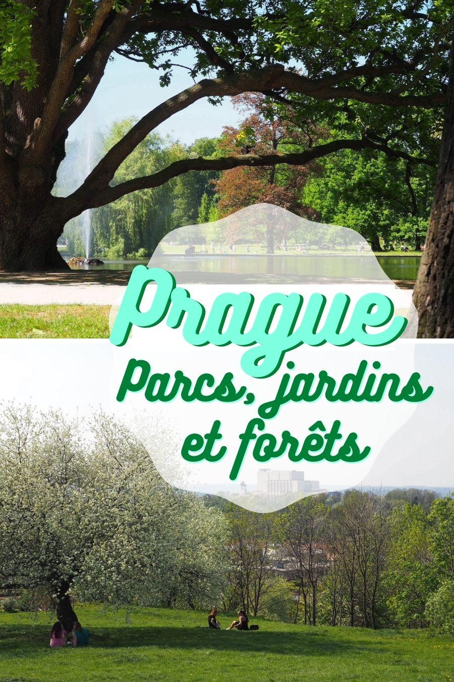 Liste des plus beaux parcs, jardins et forêts de Prague: leur localisation, pourquoi les visiter et informations pratiques.
