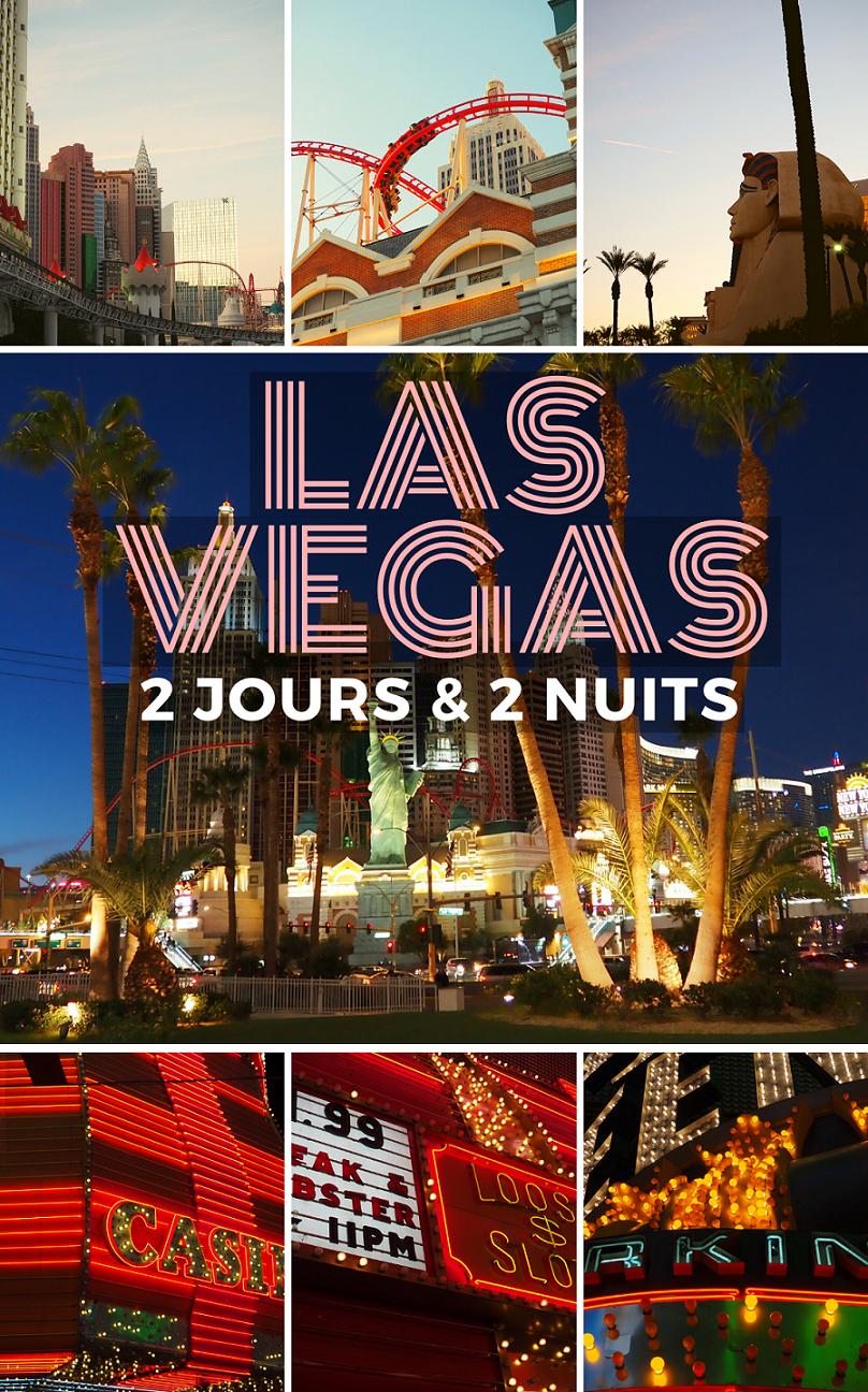 Visiter Las Vegas en 2 jours et 2 nuits, USA, Nevada