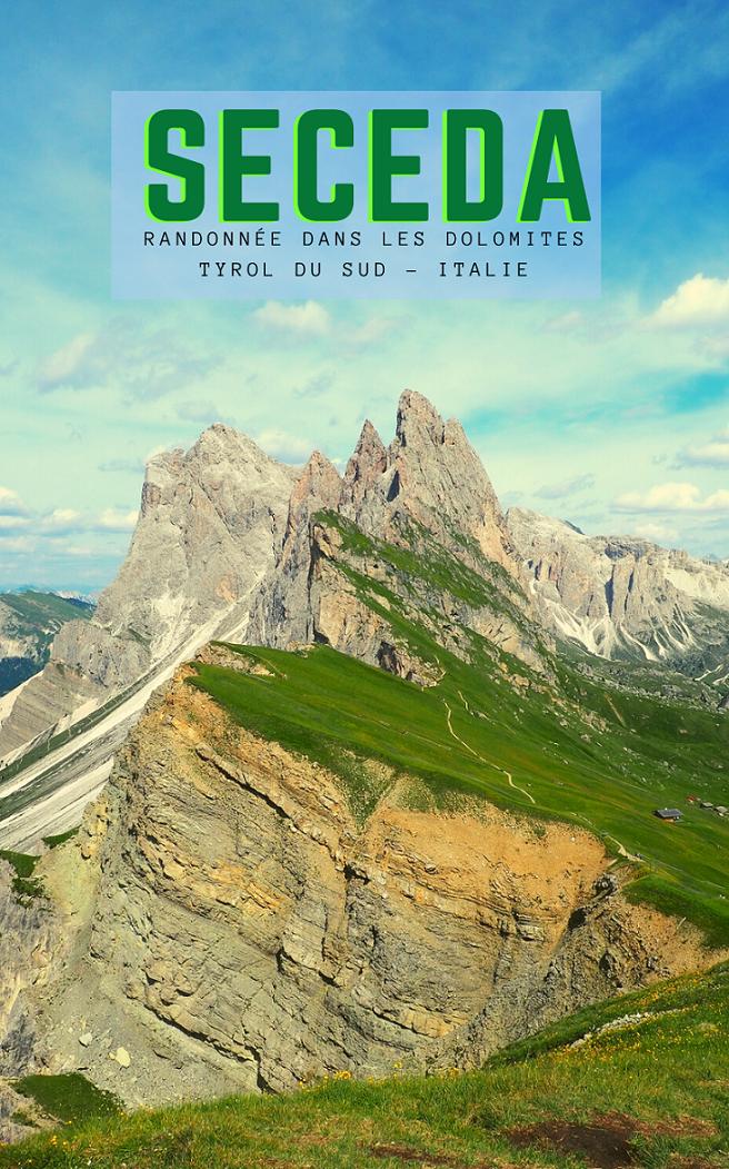 Randonnée d'une journée à Seceda dans les Dolomites au Tyrol du Sud (Italie): itinéraire, informations pratiques et partage d'expérience.