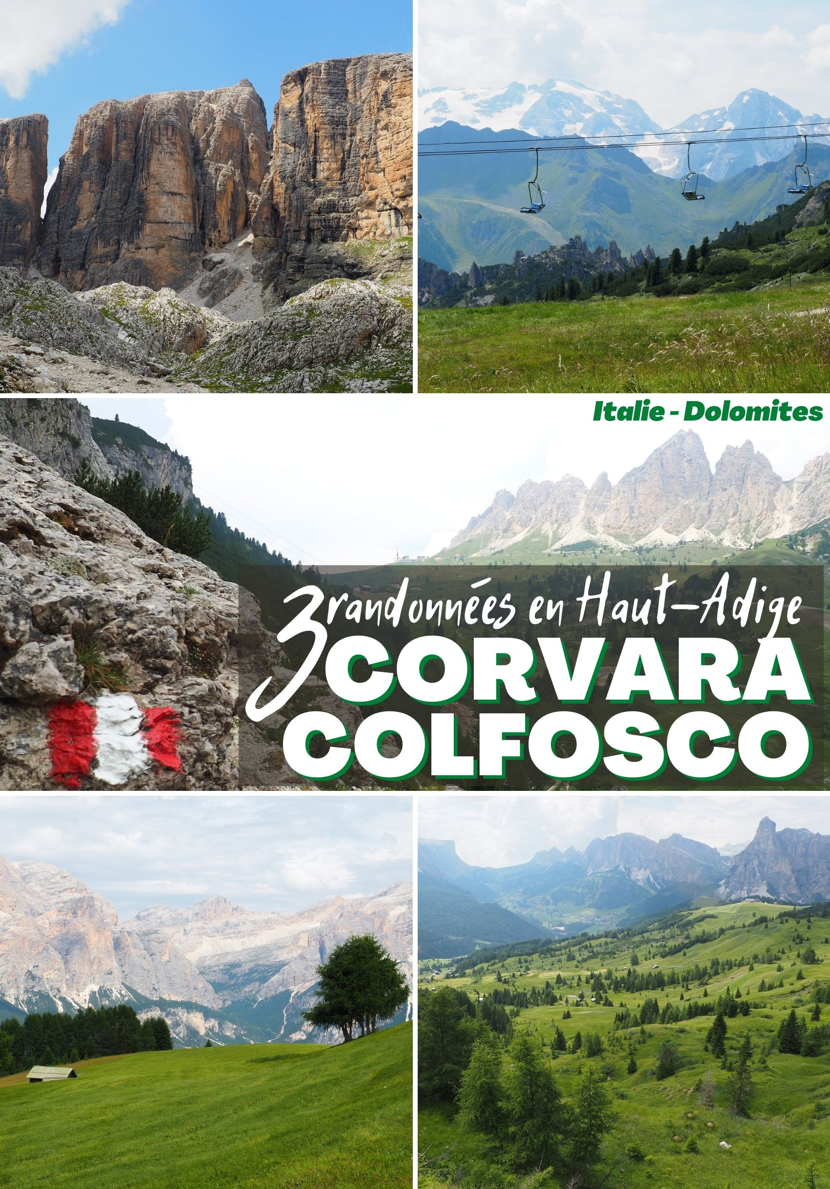 Découvrez 3 idées de randonnées dans les Dolomites, depuis Corvara in Badia et Colfosco: leurs itinéraires, quelques anecdotes et des informations pratiques